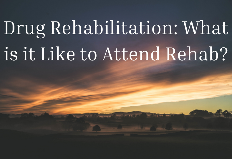 Read more about the article Drug Rehabilitation: What is it Like to Attend Rehab?